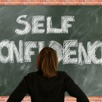 A Tip For Increasing Self-Confidence and Self-Esteem